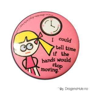 Bilde av Button 37mm: Blöndie: I could tell time if. . .